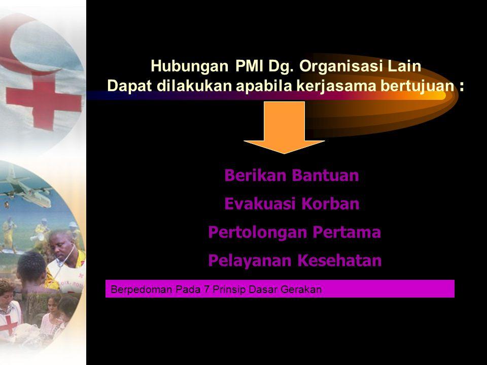 Hubungan PMI Dg. Organisasi Lain