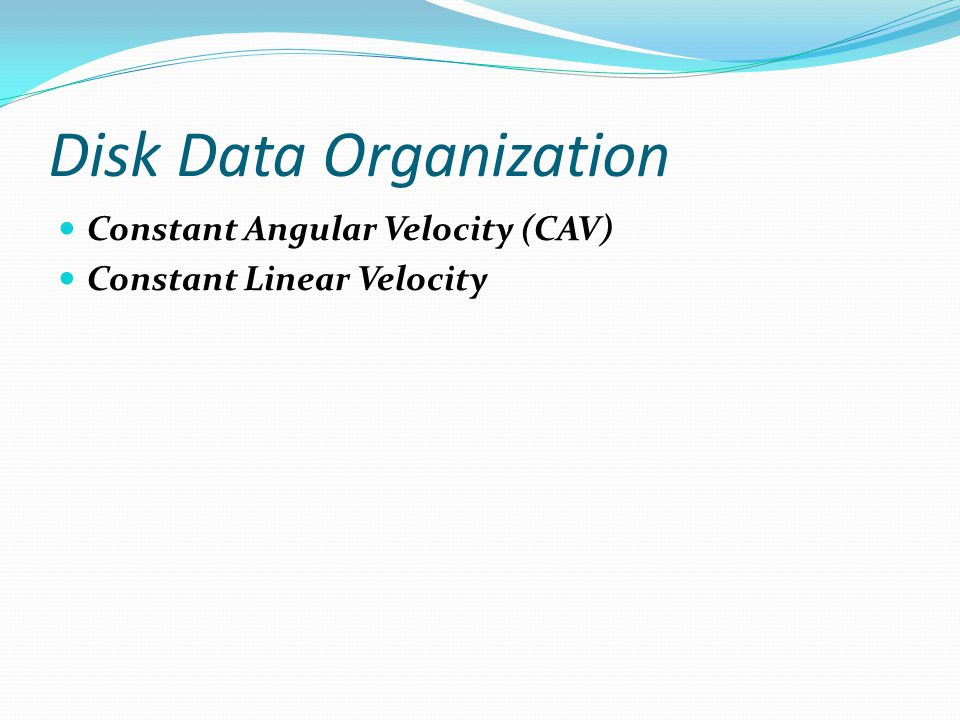 Disk Data Organization