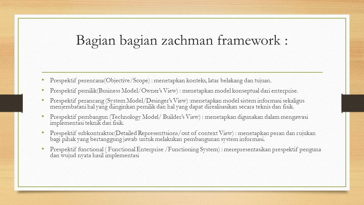 Bagian bagian zachman framework :