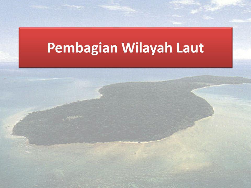 Pembagian Wilayah Laut