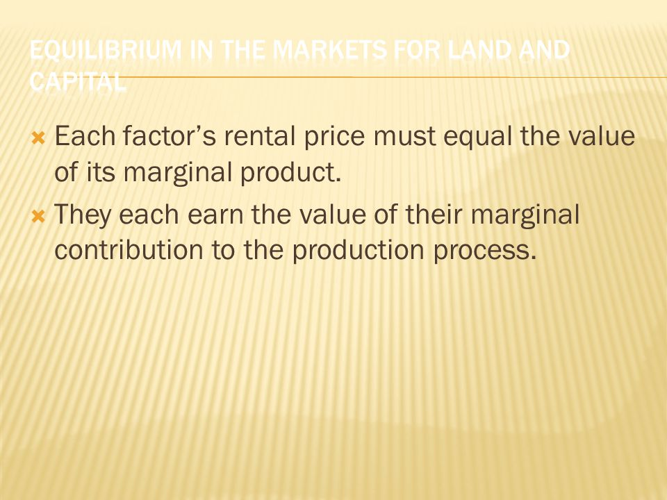 Equilibrium in the Markets for Land and Capital