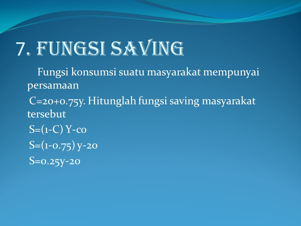 7. FUNGSI SAVING