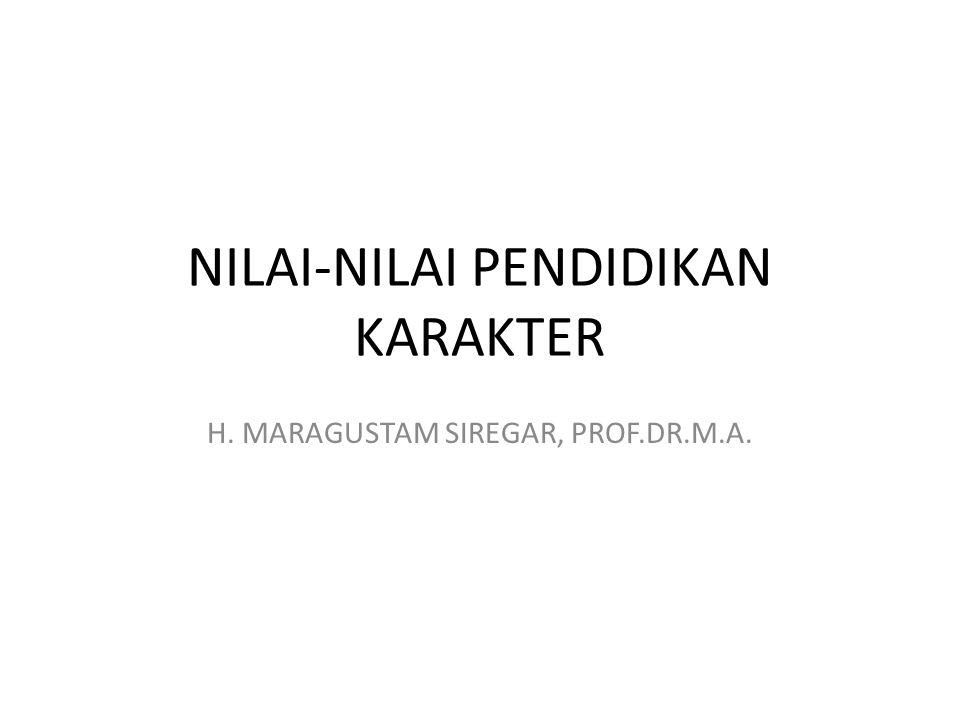 NILAI-NILAI PENDIDIKAN KARAKTER