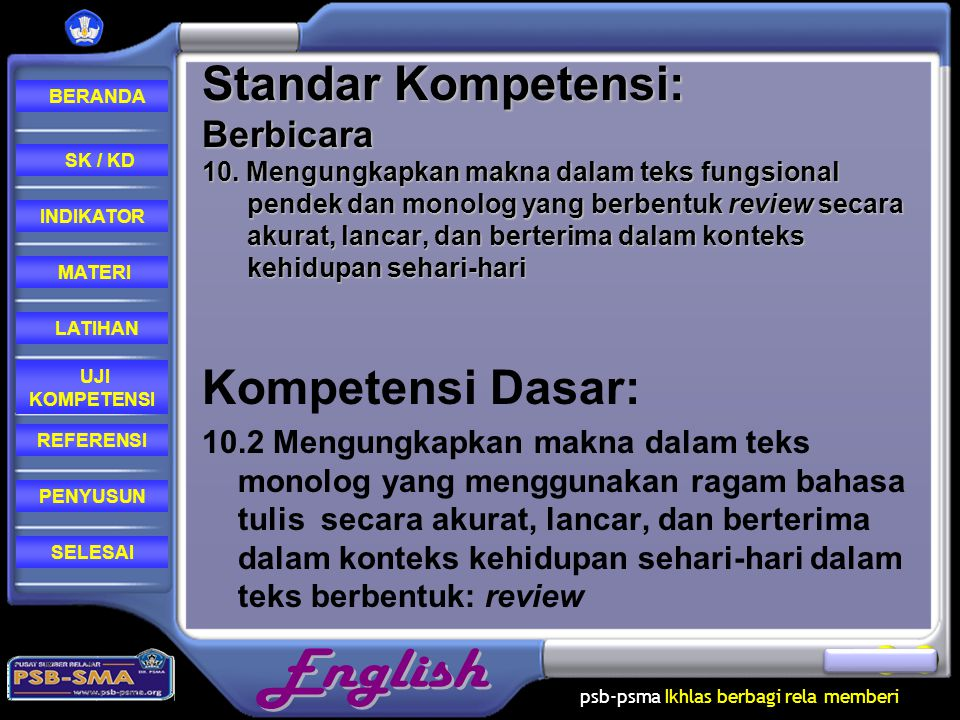 Standar Kompetensi: Berbicara 10