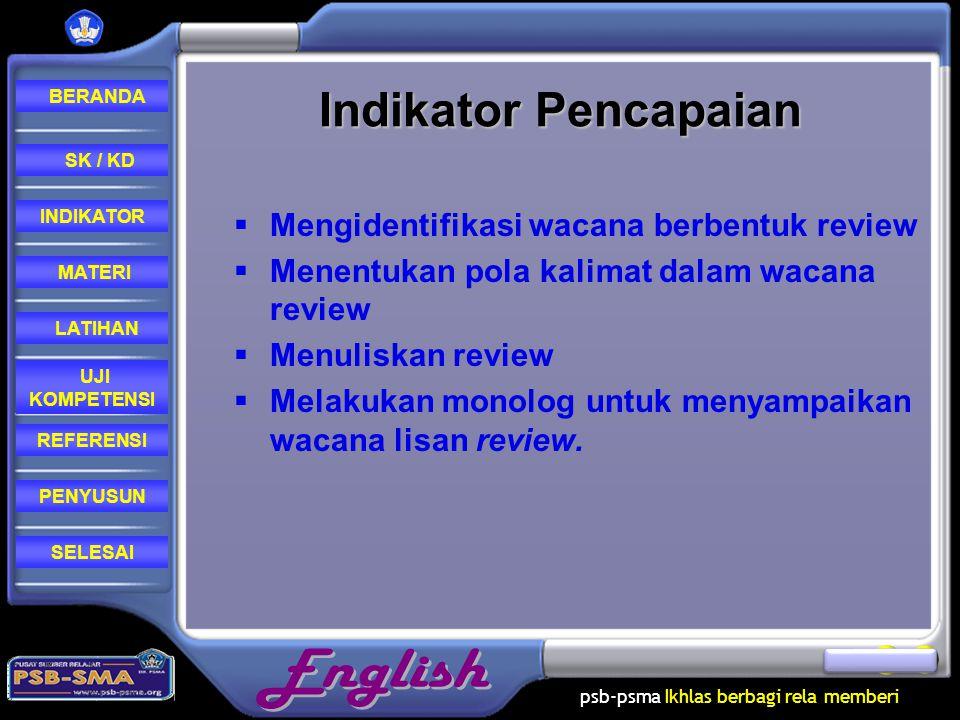 Indikator Pencapaian Mengidentifikasi wacana berbentuk review