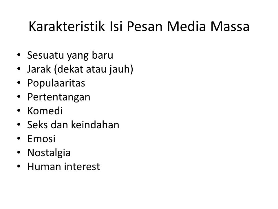 Karakteristik Isi Pesan Media Massa