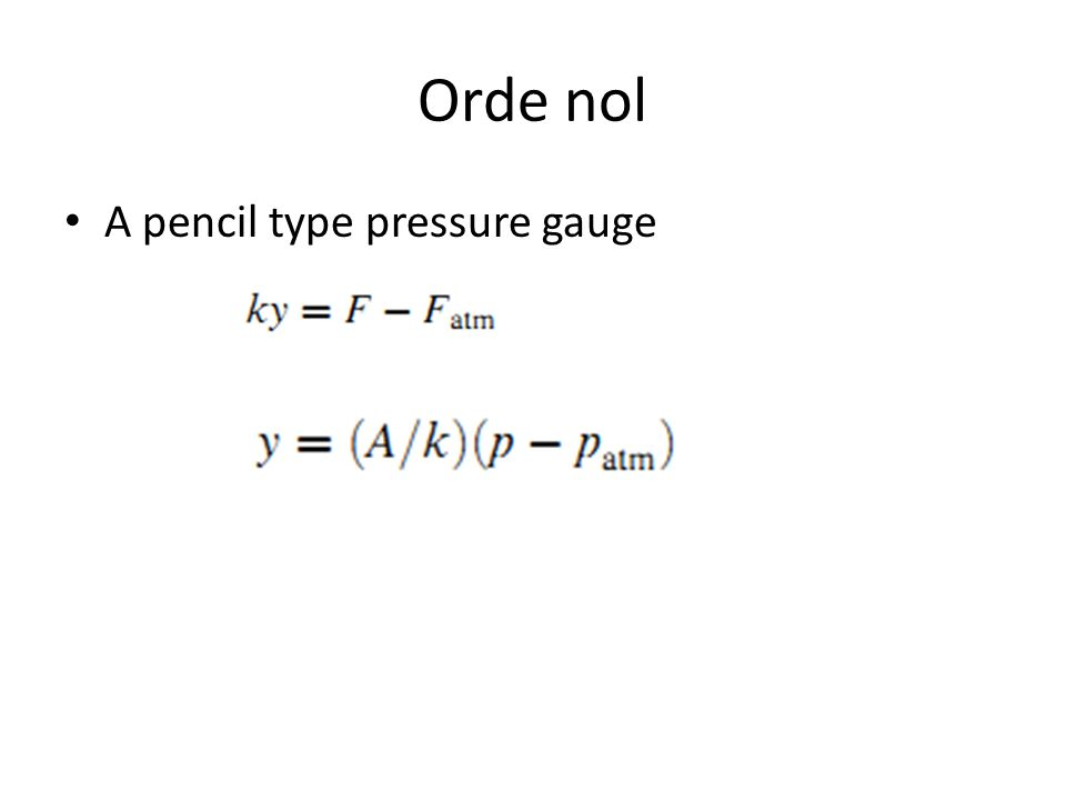 Orde nol A pencil type pressure gauge