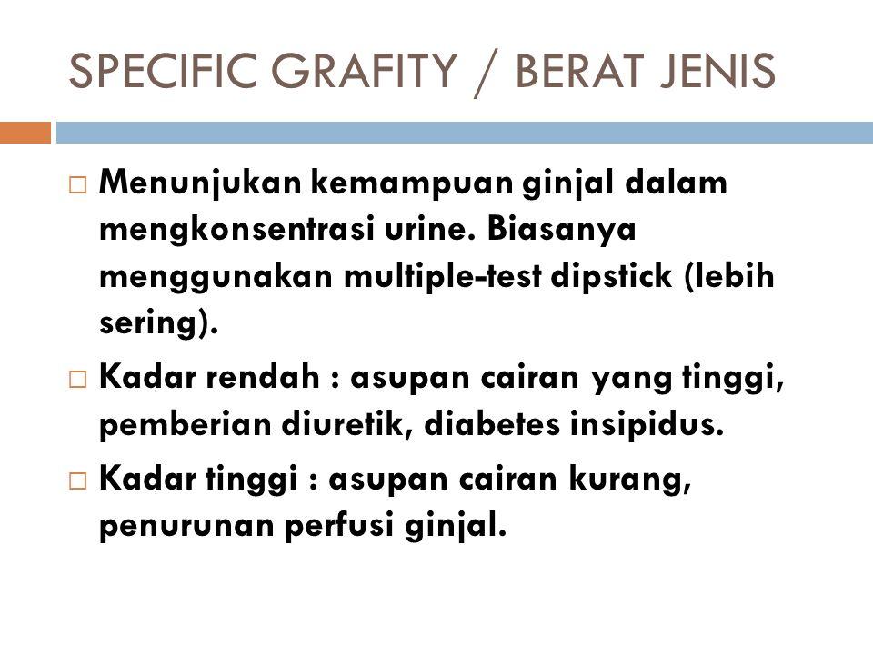 SPECIFIC GRAFITY / BERAT JENIS