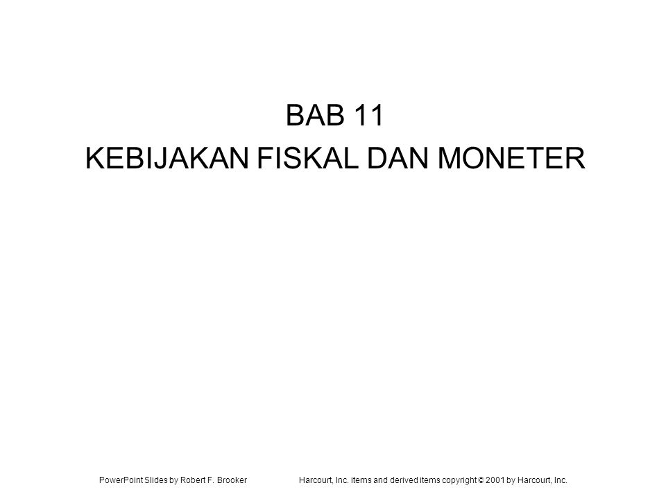 BAB 11 KEBIJAKAN FISKAL DAN MONETER