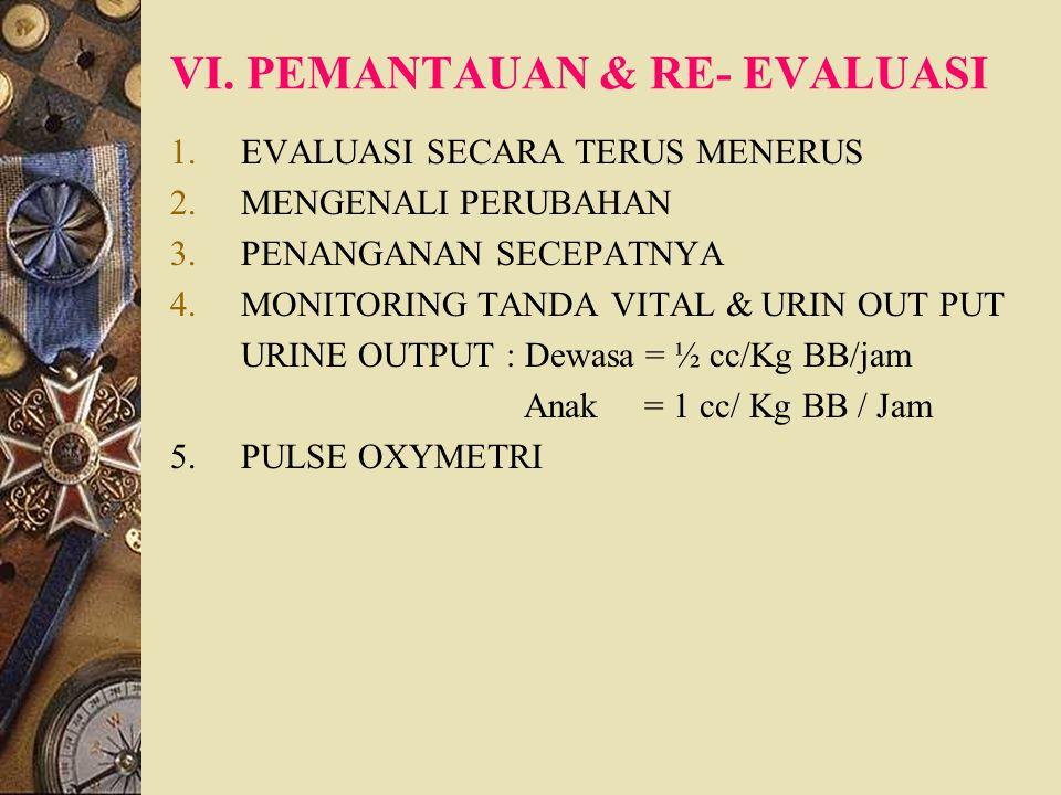 VI. PEMANTAUAN & RE- EVALUASI