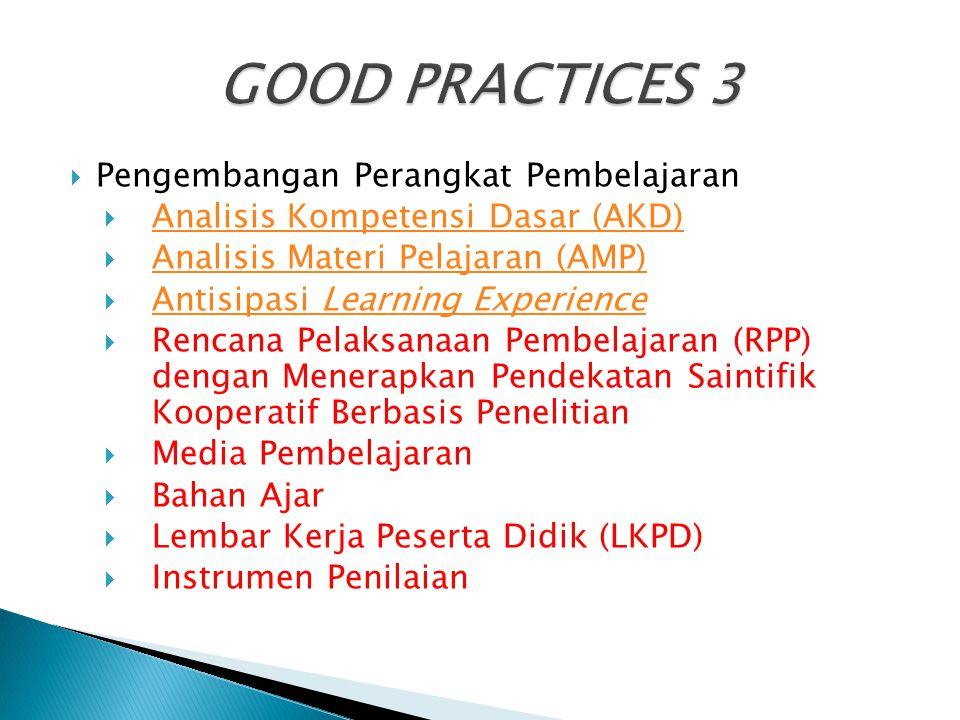 GOOD PRACTICES 3 Pengembangan Perangkat Pembelajaran