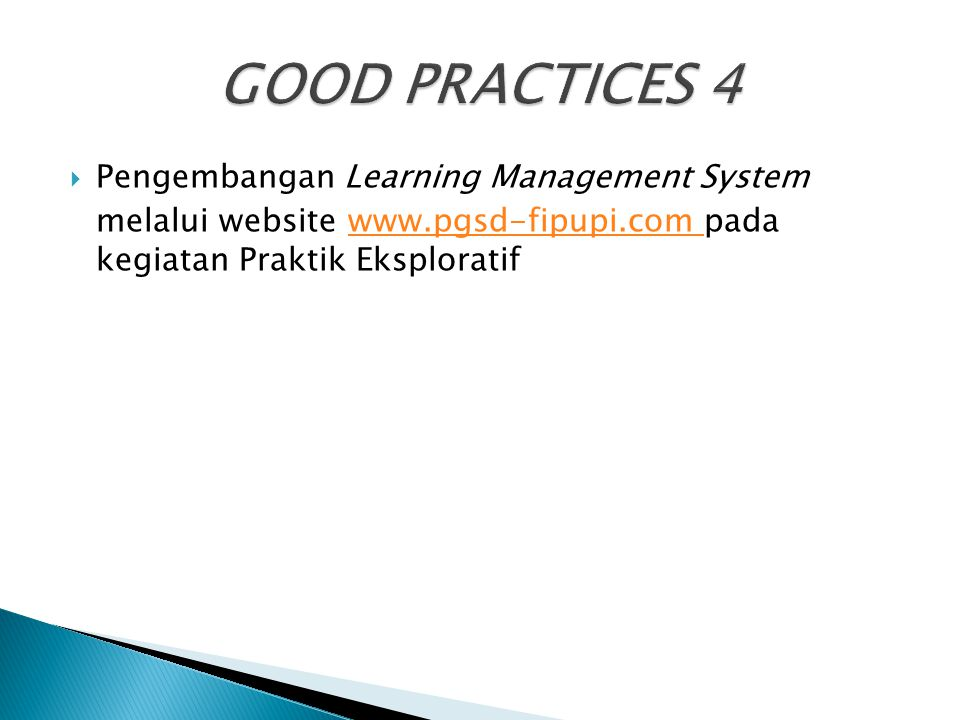 GOOD PRACTICES 4 Pengembangan Learning Management System
