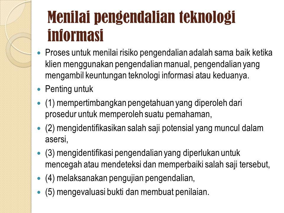 Menilai pengendalian teknologi informasi