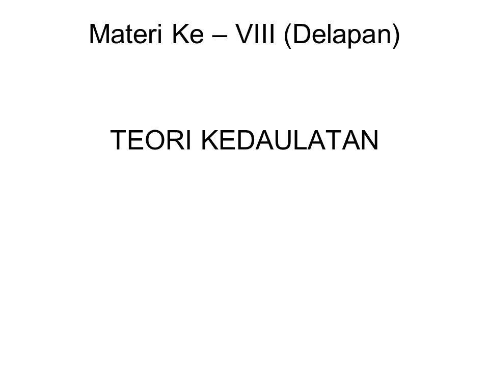 Materi Ke – VIII (Delapan)