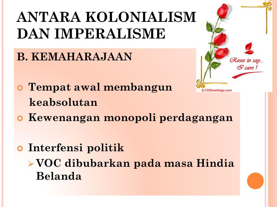 ANTARA KOLONIALISME DAN IMPERALISME