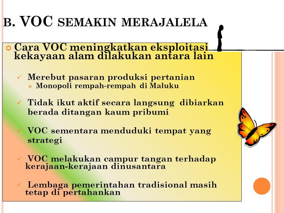 b. VOC semakin merajalela