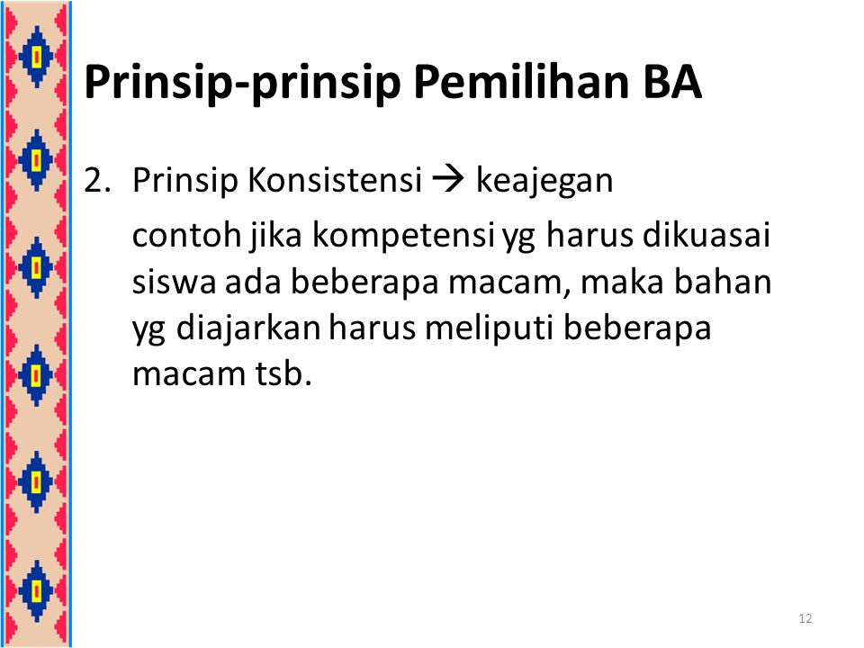 Prinsip-prinsip Pemilihan BA