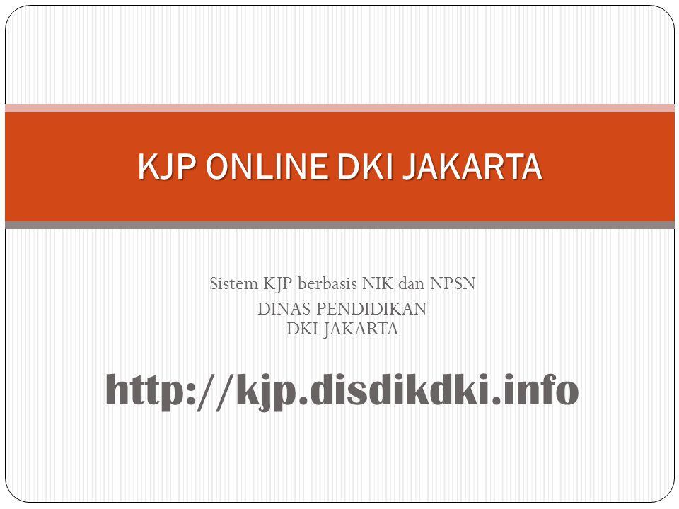 http://kjp.disdikdki.info KJP ONLINE DKI JAKARTA