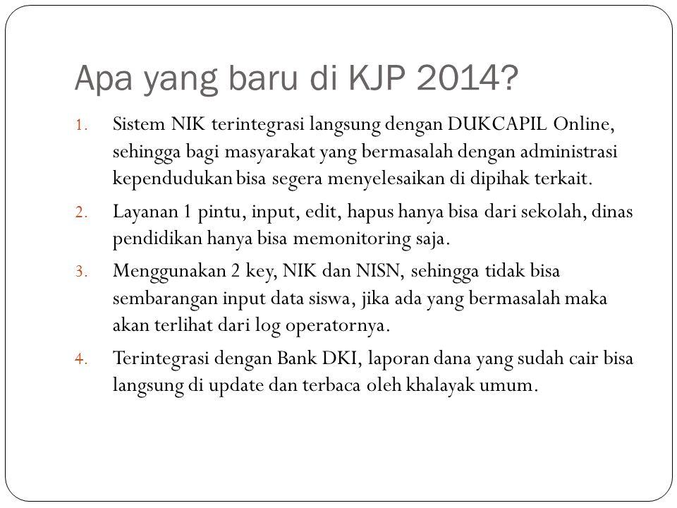 Apa yang baru di KJP 2014