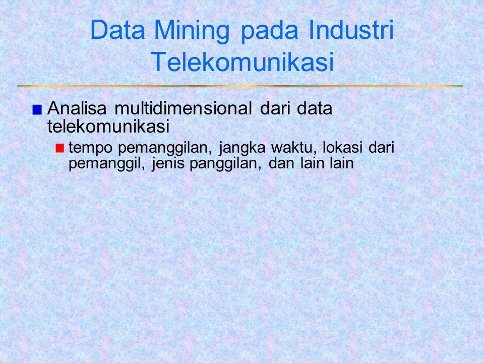 Data Mining pada Industri Telekomunikasi