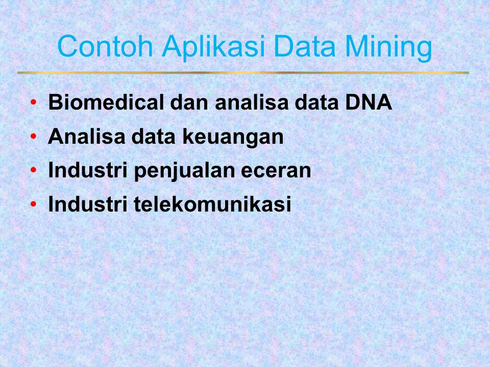 Contoh Aplikasi Data Mining