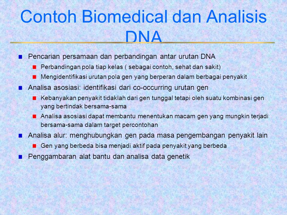 Contoh Biomedical dan Analisis DNA