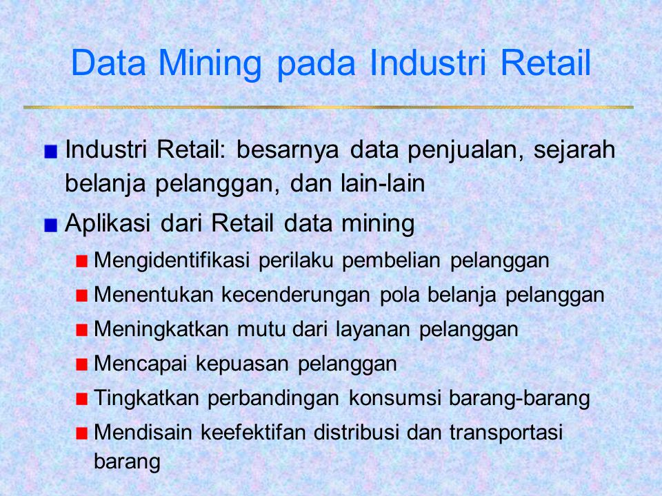 Data Mining pada Industri Retail