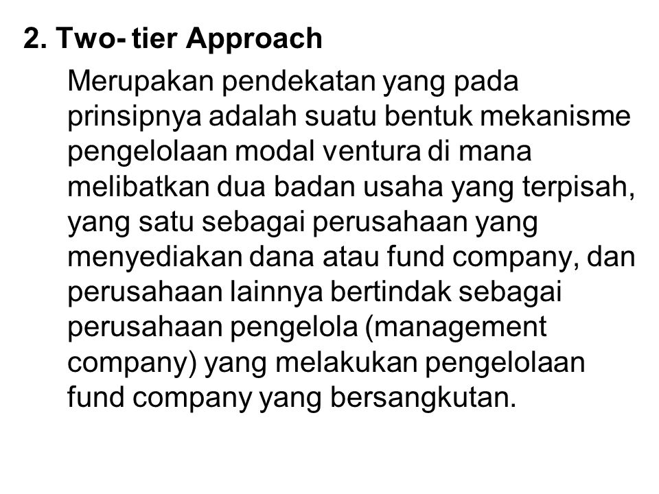 2. Two- tier Approach