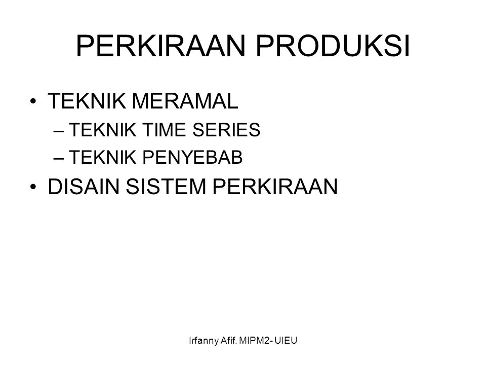 Irfanny Afif. MIPM2- UIEU