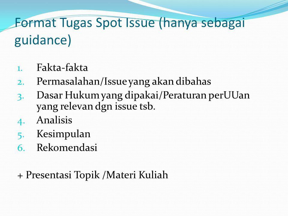 Format Tugas Spot Issue (hanya sebagai guidance)