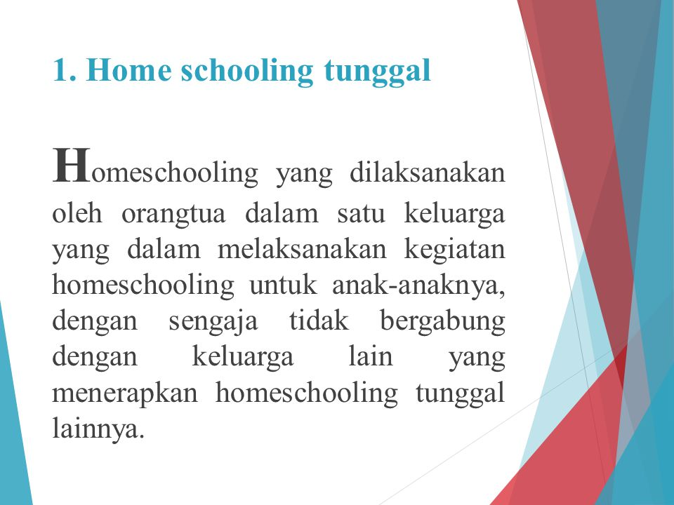 1. Home schooling tunggal
