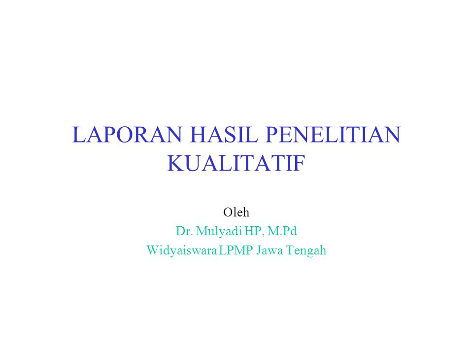 LAPORAN HASIL PENELITIAN KUALITATIF