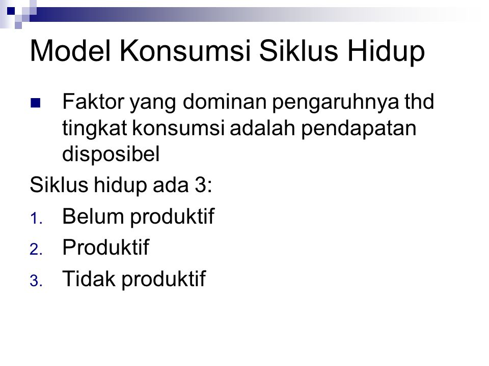 Model Konsumsi Siklus Hidup