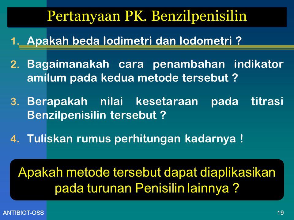 Pertanyaan PK. Benzilpenisilin