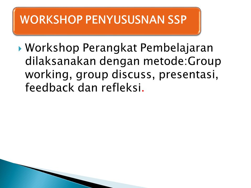 WORKSHOP PENYUSUSNAN SSP