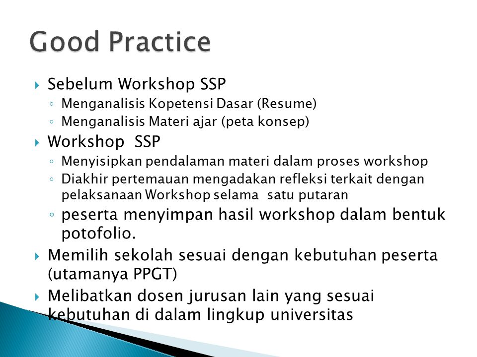 Good Practice Sebelum Workshop SSP Workshop SSP