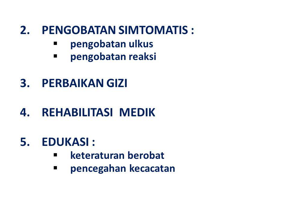 2. PENGOBATAN SIMTOMATIS :