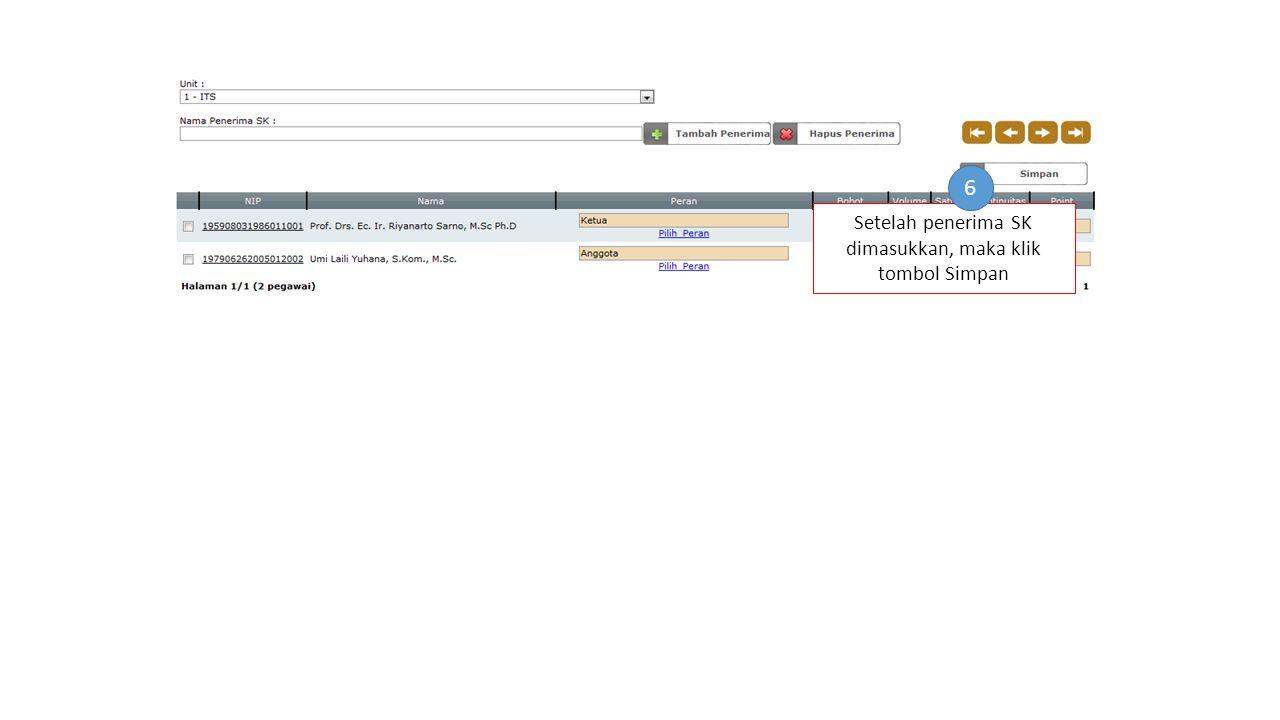 Setelah penerima SK dimasukkan, maka klik tombol Simpan