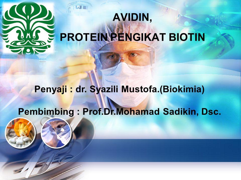 AVIDIN, PROTEIN PENGIKAT BIOTIN