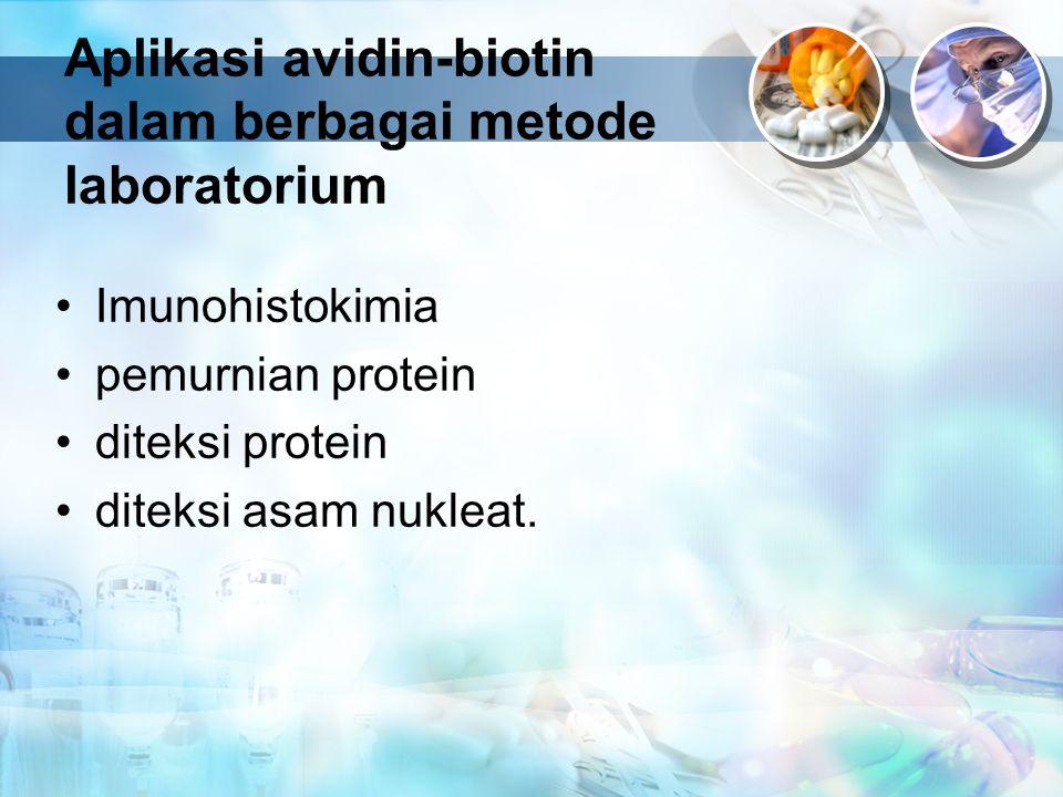 Aplikasi avidin-biotin dalam berbagai metode laboratorium