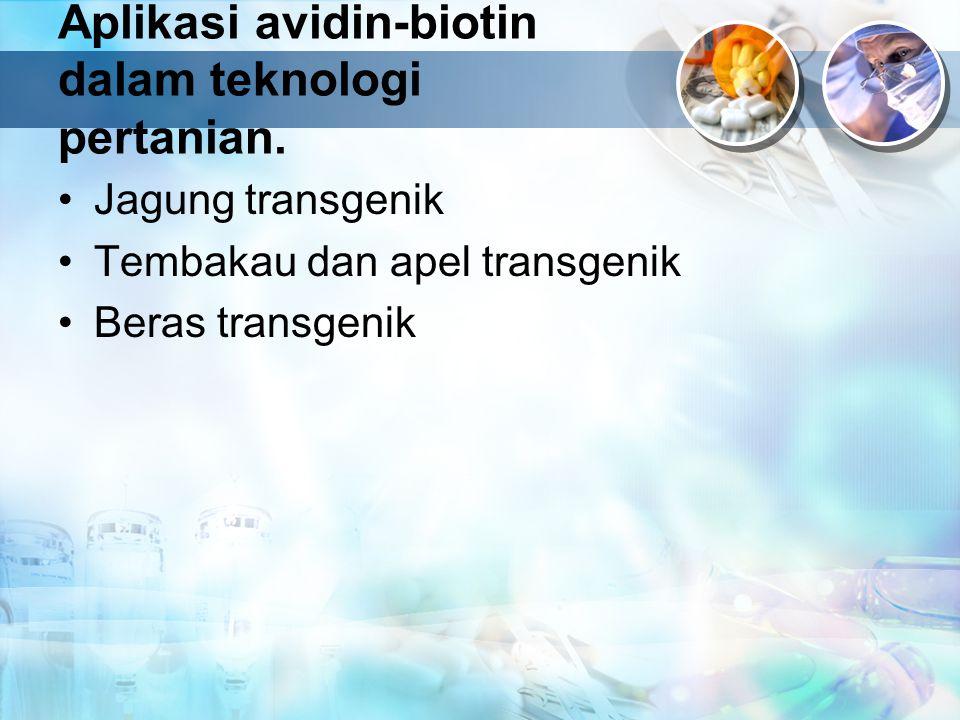 Aplikasi avidin-biotin dalam teknologi pertanian.