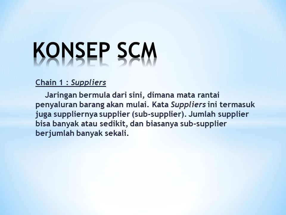 KONSEP SCM Chain 1 : Suppliers