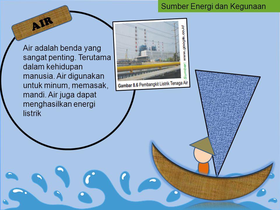 AIR Sumber Energi dan Kegunaan