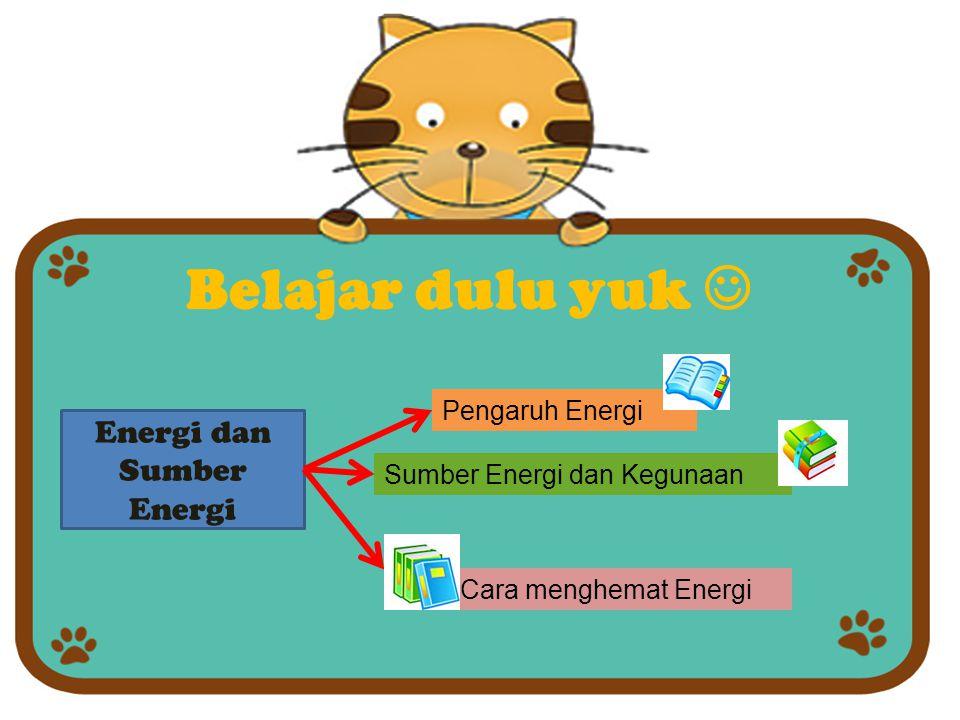 Energi dan Sumber Energi
