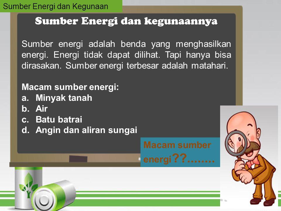 Sumber Energi dan kegunaannya