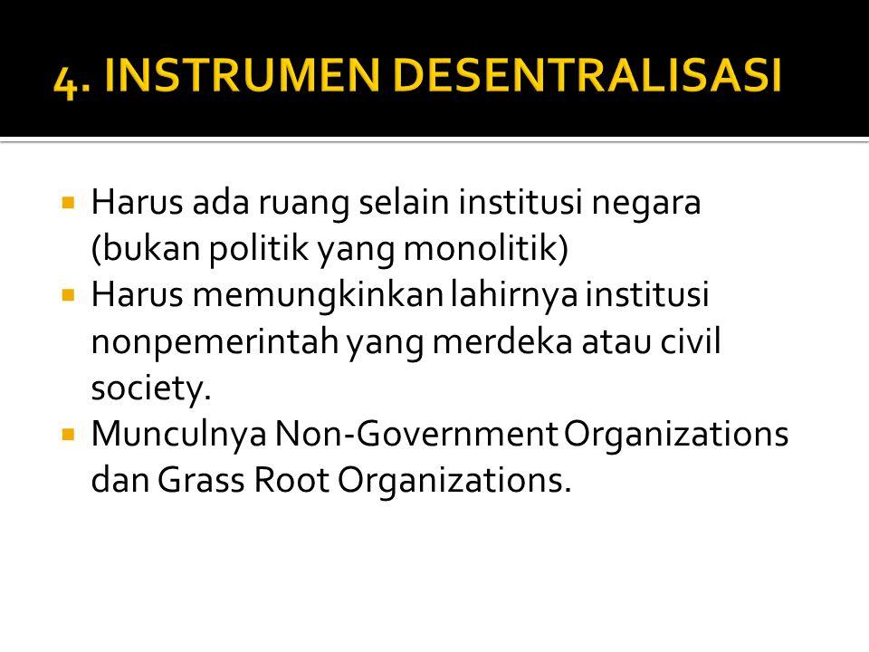 4. INSTRUMEN DESENTRALISASI