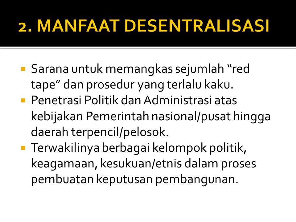 2. MANFAAT DESENTRALISASI