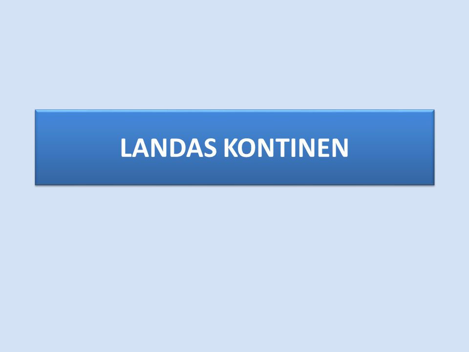 LANDAS KONTINEN