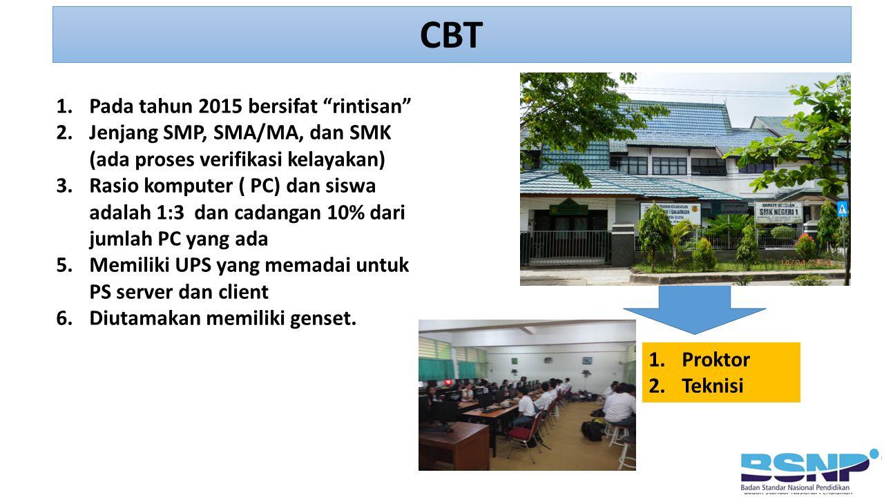 CBT Pada tahun 2015 bersifat rintisan