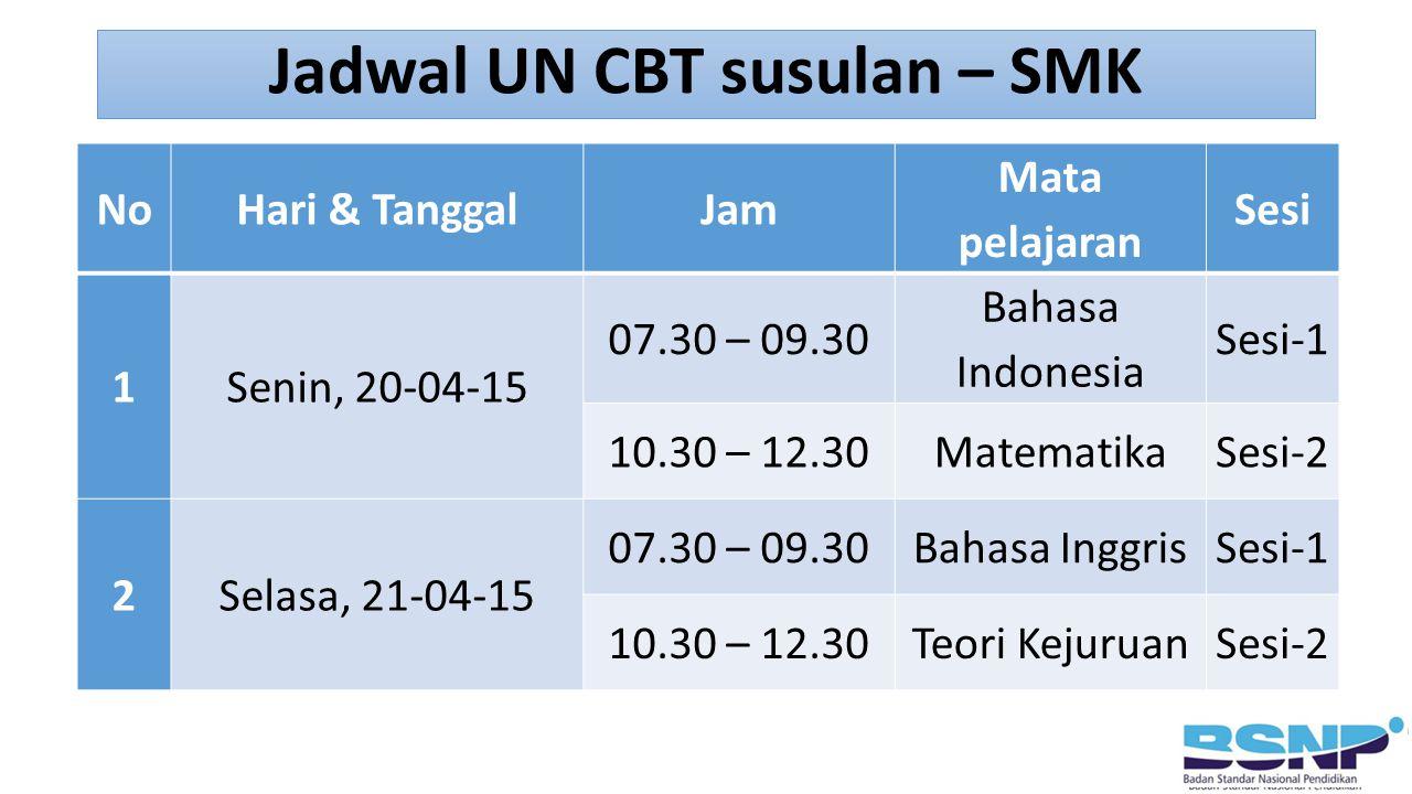 Jadwal UN CBT susulan – SMK